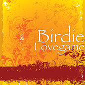 Lovegame by Birdie