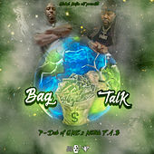 Bag Talk von P-Dub of GME