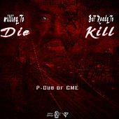 Willing to Die but Ready to Kill de Various Artists