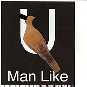 U (Man Like) by Bon Iver