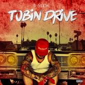 Tobin Drive by B-Slew