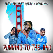 Running To The Bag (feat. Mozzy & Looselyric) von Teddy Benson