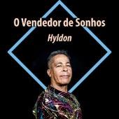 O Vendedor de Sonhos de Hyldon