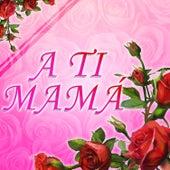 A Ti Mamá de Various Artists