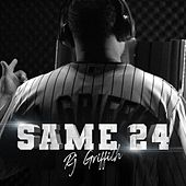 Same 24 by RJ Griffith
