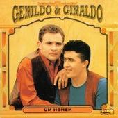 Um Homem by Genildo and Ginaldo