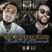Mouth Full of Diamonds von Bezz Believe