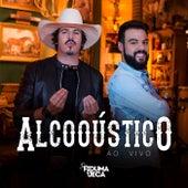 Alcooústico (Ao Vivo) (Acústico) von Fiduma & Jeca