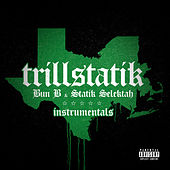TrillStatik (Deluxe Instrumental Version) by Bun B