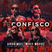 Te Confisco by Anonimus