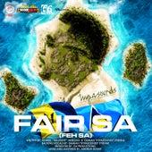 Fair Sa (Feh Sa) by Hypa Sounds