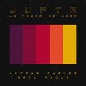 Um Pouco De Amor by Juptr