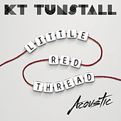 Little Red Thread (Acoustic) by KT Tunstall