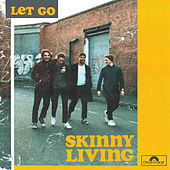 Let Go von Skinny Living