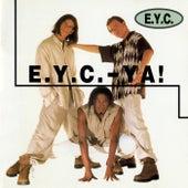 E.Y.C. - Ya! von EYC