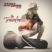 The Traveler by Kenny Wayne Shepherd