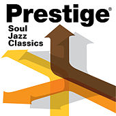 Prestige Records: Soul Jazz Classics de Various Artists
