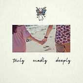 Truly Madly Deeply by Sabrina