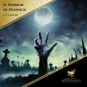 El Horror de Dunwich de H.P. Lovecraft