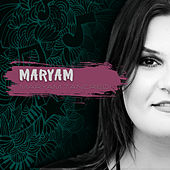 Maryam by Maryam Tancredi
