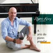 A Arte do Piano Popular von Rogério Koury