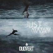 Just Go Away de Duovert