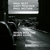 When Will The Blues Leave (Live at Aula Magna STS, Lugano-Trevano / 1999) de Paul Bley