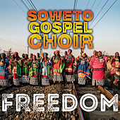 Freedom de Soweto Gospel Choir