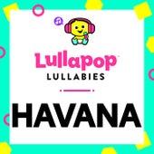 Havana de Lullapop Lullabies