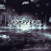 Disappear by Lick
