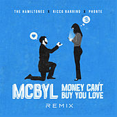Money Can't Buy You Love (Mcbyl) [Remix] [feat. Ricco Barrino & Phonte] by The Hamiltones