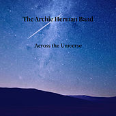 Across the Universe von The Archie Herman Band