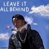 Leave It All Behind von Tyhiem