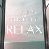 Relax by Masters of Meditation