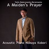 A Maiden's Prayer (Acoustic Piano Version) by Nobuya  Kobori