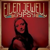 Gypsy by Eilen Jewell