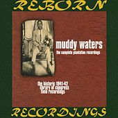 The Complete Plantation Recordings (HD Remastered) by Muddy Waters
