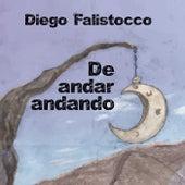 De Andar Andando de Diego Falistocco
