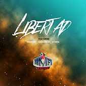 Libertad by BMF Squad