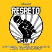 Respeto by MC Luka