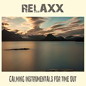Relaxx (Calming Instrumentals for Time Out) de Various Artists