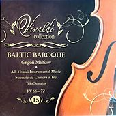 Vivaldi Collection 15 RV 66 - 72 from Baltic Baroque / Grigori Maltizov de Baltic Baroque
