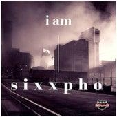 I Am Sixxpho von Sixxpho