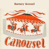 Carousel von Barney Kessel