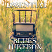 Essential Blues Jukebox de Various Artists