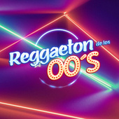 Reggaeton de los 00's de Various Artists
