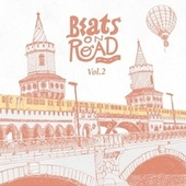 Beats on Road Vol. 2 by Various Artists
