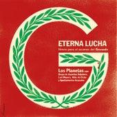 Eterna Lucha (Himno para el Ascenso del Granada CF) de Los Planetas