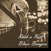 Rock n Roll Blues Bangers by Various Artists