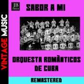 Sabor a Mi by Orquestra Românticos de Cuba